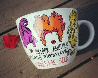 Hocus-pocus mug/ 16 oz handpainted/another glorious morning/Sanderson sisters