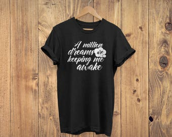 Greatest Showman Lyrics T-Shirt (Million Dreams)