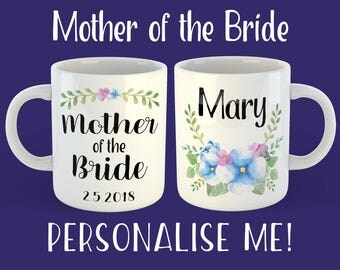 Mother of the Bride Gift. Mother of the Groom Gift. Custom Mug. Personalised Bridal Party Gift. Father of the Bride. Father of the Groom.