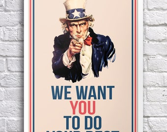 Classroom Poster We Want You To Do Your Best Uncle Sam Motivational Educational Inspirational Einstein