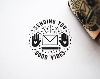 Sending You Good Vibes, Rubber Stamp, Polymer Stamp
