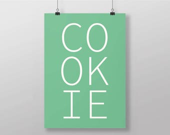Cookie Poster - DIN A3 Cookie Typography Green White 11,7 x 16,5 Inch - Sweets Print, Cookies Poster, Gift for Her, Gift for Boss