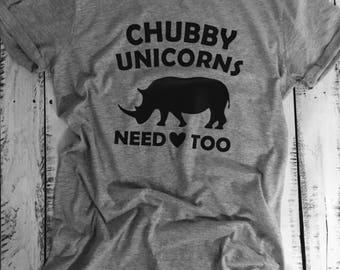 Chubby Unicorns need love too shirt//Unicorn shirt//Adult humor short//Adult Unicorn shirt//Chubby Unicorns//Unicorn clothing//