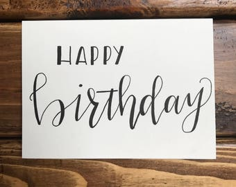 Happy Birthday handwritten card- card set avaliable- simple design- blank on inside- modern calligraphy- with envelope