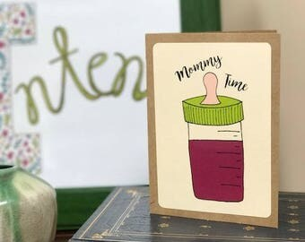 Mommy Time Note Card