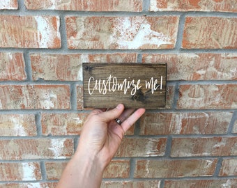 Custom sign, Wood sign, Custom wood sign, Customizable wood sign, Rustic sign, Personalized wood sign, Wooden sign, Custom mini sign, Custom