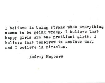 "Audrey Hepburn ""I believe"" hand typed vintage typewriter quote"