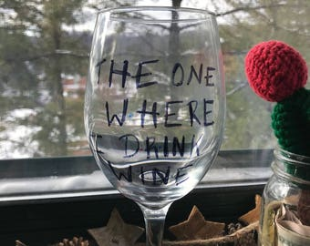 The One Where I Drink Wine