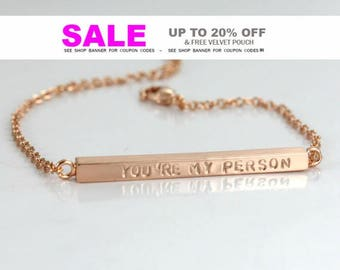 You are my Person Bracelet - Rose/ Gold/ Silver Plated - Couples Bracelet - Personalized - Custom- Greys Anatomy-  Personalized Jewelry
