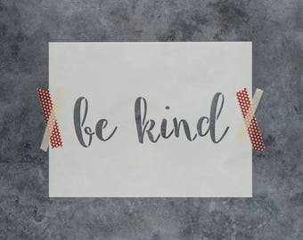 "Be Kind Stencil - Reusable DIY Craft Stencils of ""Be Kind"""