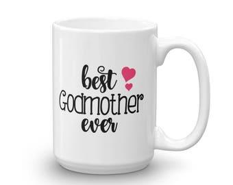 Best Godmother Ever Mug - Godmother Gift