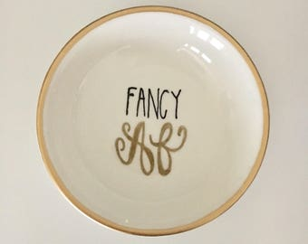 Fancy AF Ring Dish, Jewelry Holder, Ring Dish, Jewelry Dish, Jewelry Storage, Trinket Dish, Adult Gift Idea, Adult Gift, Funny Gift