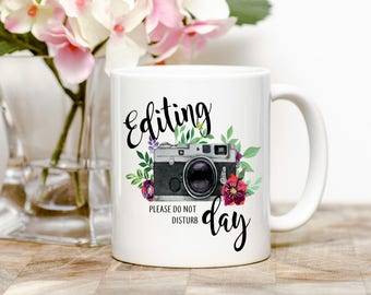 Editing Day Photography Tea or Coffee Mug (2 Sizes Available)