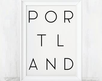 Portland Print, Portland Poster, Portland Art, Portland Gift, Portland City, Portland Typography, Portland Sign, Portland Wall Art, Gifts