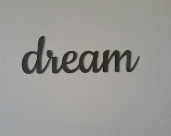 Dream Metal Sign, Dream Sign, Dream Metal Word, Dream Metal Art