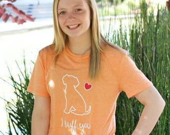 I ruff you t-shirt