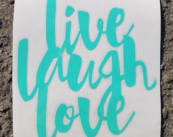 Live, Love, Laugh Vinyl Decal