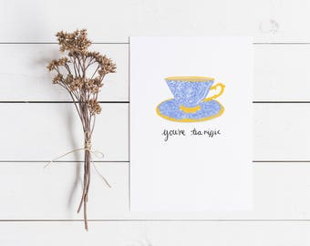 Tea Card  |  Pun Card | Funny Pun Card | Funny Valentines Card | Anniversary Card | Birthday Card | Thinking Of You | Good Luck Card |