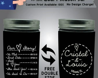 Our Story Dates Name & Name Place 32 oz Quart Mason Jar Wedding Cooler Double Side Print (32QMJ-W9)