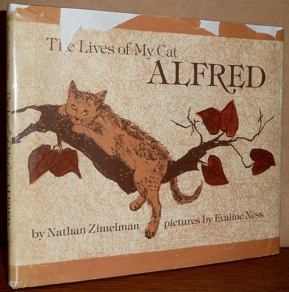 The Lives of My Cat Alfred 1976 by Nathan Zimelman - 1st Edition Hardcover HC w/ Dust Jacket DJ - Children Animals Pet