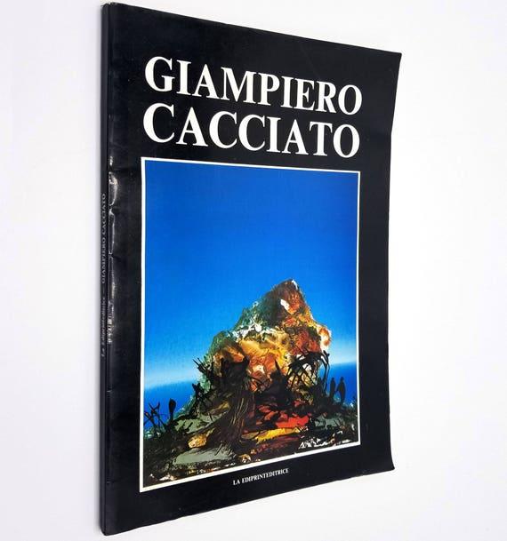 Giampiero Cacciato: Mostra di Pittura Scultura e Grafica (Collana Monografie) La Ediprinteditrice 1988 Italian Language Art Catalog