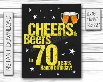 Cheers & Beers to 70 Years, Birthday Sign, Cheers and Beers Party Sign, Instant Download, Chalkboard Poster, Printable DIGITAL FILE Only
