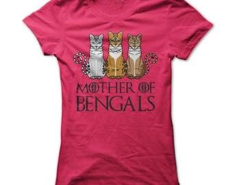 Bengal Cat T Shirt - Mother Of Bengals T Shirt - Bengal Cat Breeders - Bengal Cat Fans - Cat Lovers Tshirt - Bengal Mom - Cat Gifts - S-3XL