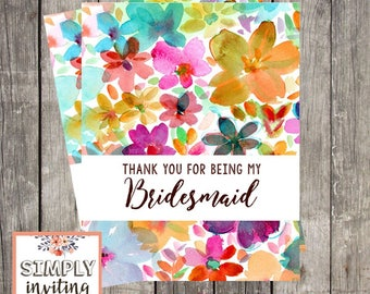 Bridesmaid Bridal Party Thank You Card, Printed Note Card, Thank You for Being in My Wedding, Floral Watercolor, Wedding Party Thank You