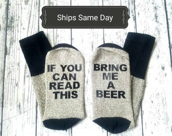Men's Beer Socks/Birthday gift idea for him/If you can read this bring me a Beer/Beer lovers/Valentines Day Gift/ Anniversary/Wedding