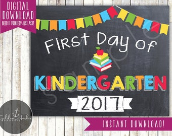 First Day of Kindergarten Sign - 1st Day of School Sign - First Day of School - Photo Prop - Chalkboard Sign - Printable, Instant Download