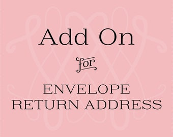 Add On: Printed Return Address on Envelopes