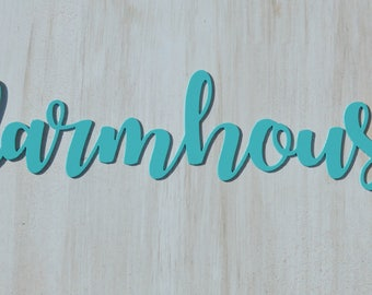 Farmhouse Word Cut out