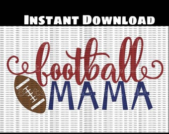 Football Mama Instant Download for Cutting Machines |  Football Season Mama SVG Eps Dxf Png