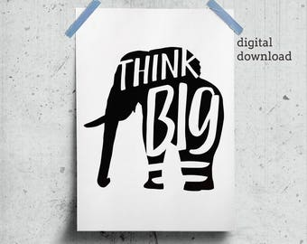 Work Office Gift, Think Big Poster, Inspiring Quote for Office Poster Download, Think Big Quote, Work Quote Print Black Elephant Printable