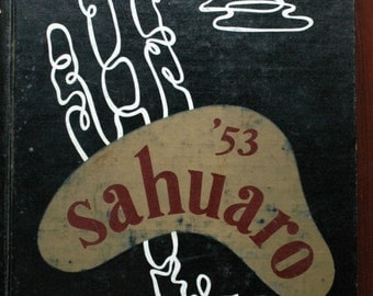 1953 Arizona State Tempe Sahuaro Yearbook / Annual