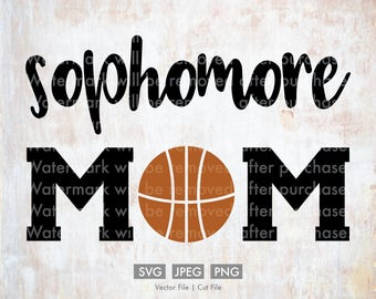 Sophomore Basketball  Mom - Vector / Cut File, Silhouette, Cricut, SVG, PNG, JPEG, Clip Art, Stock Photo, Download, Sports, Team, Player