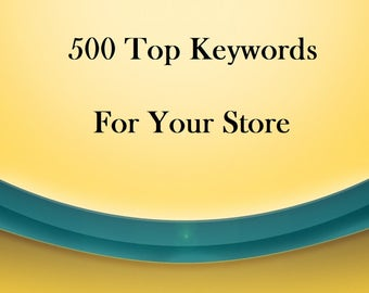 Research 500 Top Keywords For Your Etsy Store, Niche Keywords, High Ranking Keywords