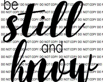 be still and know svg png dxf