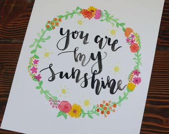 You are my Sunshine Watercolor