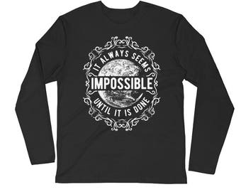 Impossible - Long Sleeve Fitted Crew