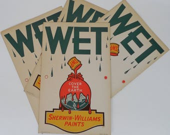 Advertising: Sherwin-Williams Paints, Vintage WET PAINT SIGNS, Four of Them
