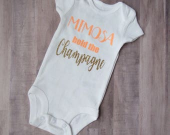 Mimosa Hold The Champagne - Cute Baby Bodysuit - Funny Baby Bodysuit - Cheeky Bodysuit - Baby Shower Present - Mimosa Baby Shirt - Glitter