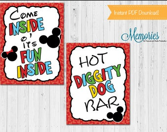 Mickey Mouse Birthday Signs, Come inside it's Fun Inside Sign, Hot Diggity Dog Sign, Mickey Mouse Club House, Birthday Party, Printable