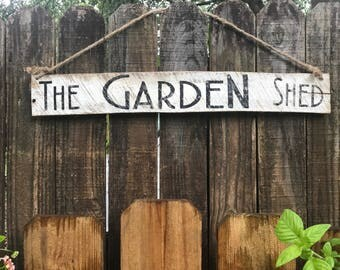 The Garden Shed wood sign with rope hanger