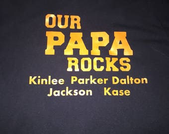 Our Papa Rocks Shirt
