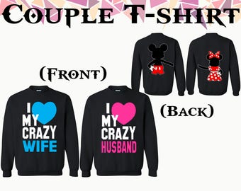 I Love My Crazy Wife I Love My Crazy Husband Mickey Minnie Front Back Printed Couple Crewneck Sweatshirt Couple Sweater Gift For Couple
