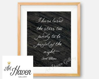 Stars Wall Art, Chalk Board Print, Sarah Williams Poster, Watercolor, Calligraphy Print Poster, I have loved the stars, The Old Astronomer