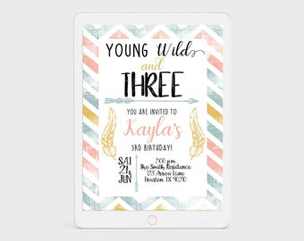 Young Wild and Three Invitation, Third Birthday, Boho Birthday, Bohemian Birthday, Feathers, Arrows, Three Years Old