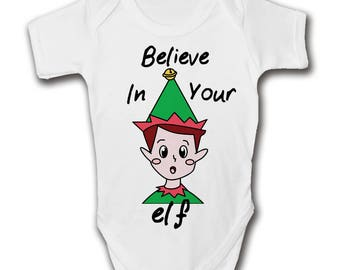 Believe in Your Elf Baby Grow | Christmas Romper | Xmas Bodysuit | Santa | Rudolf | Festive | Holidays