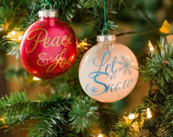 Let it Snow and Peace & Joy Ornaments